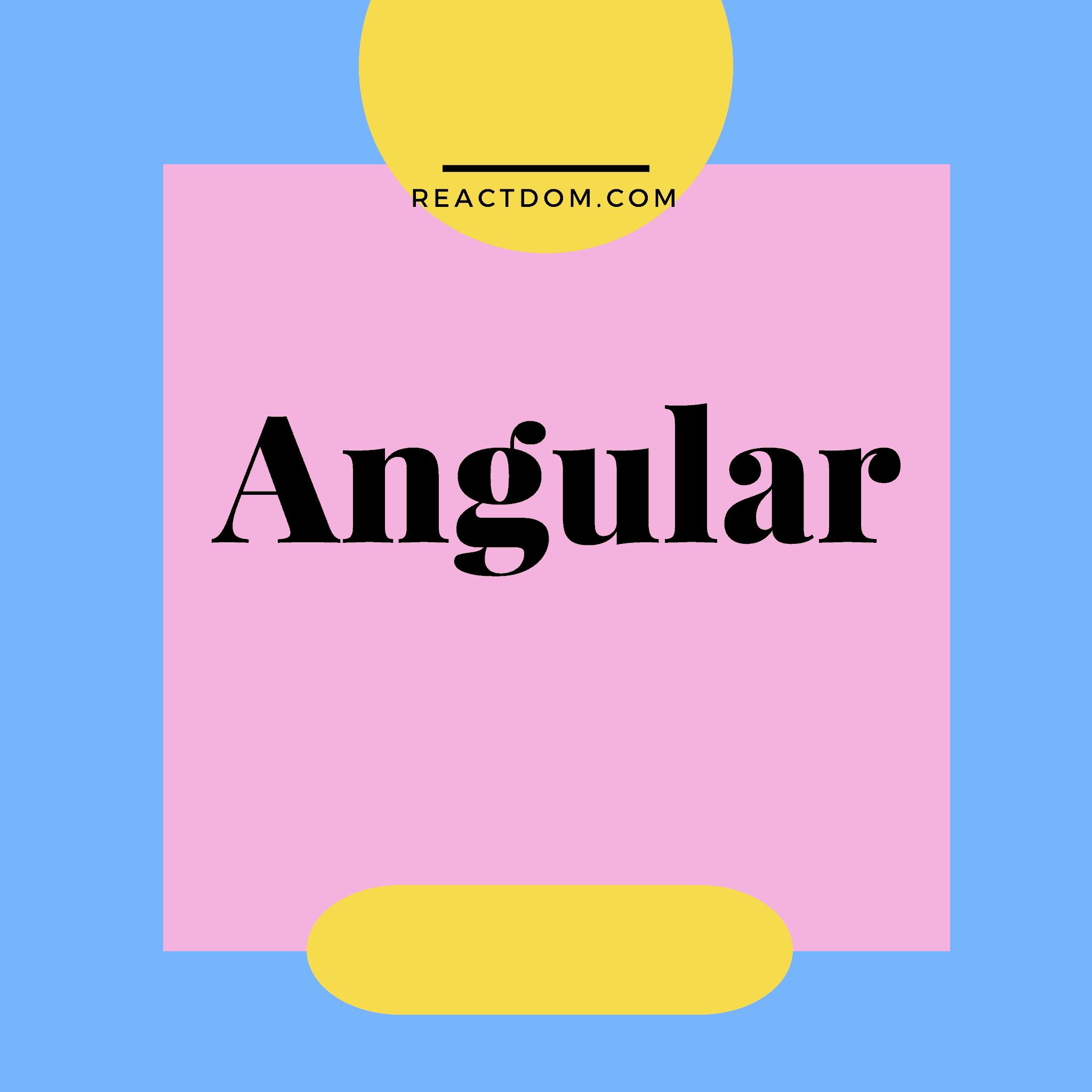 Learn Angular: Best Angular tutorials, courses & books 2019