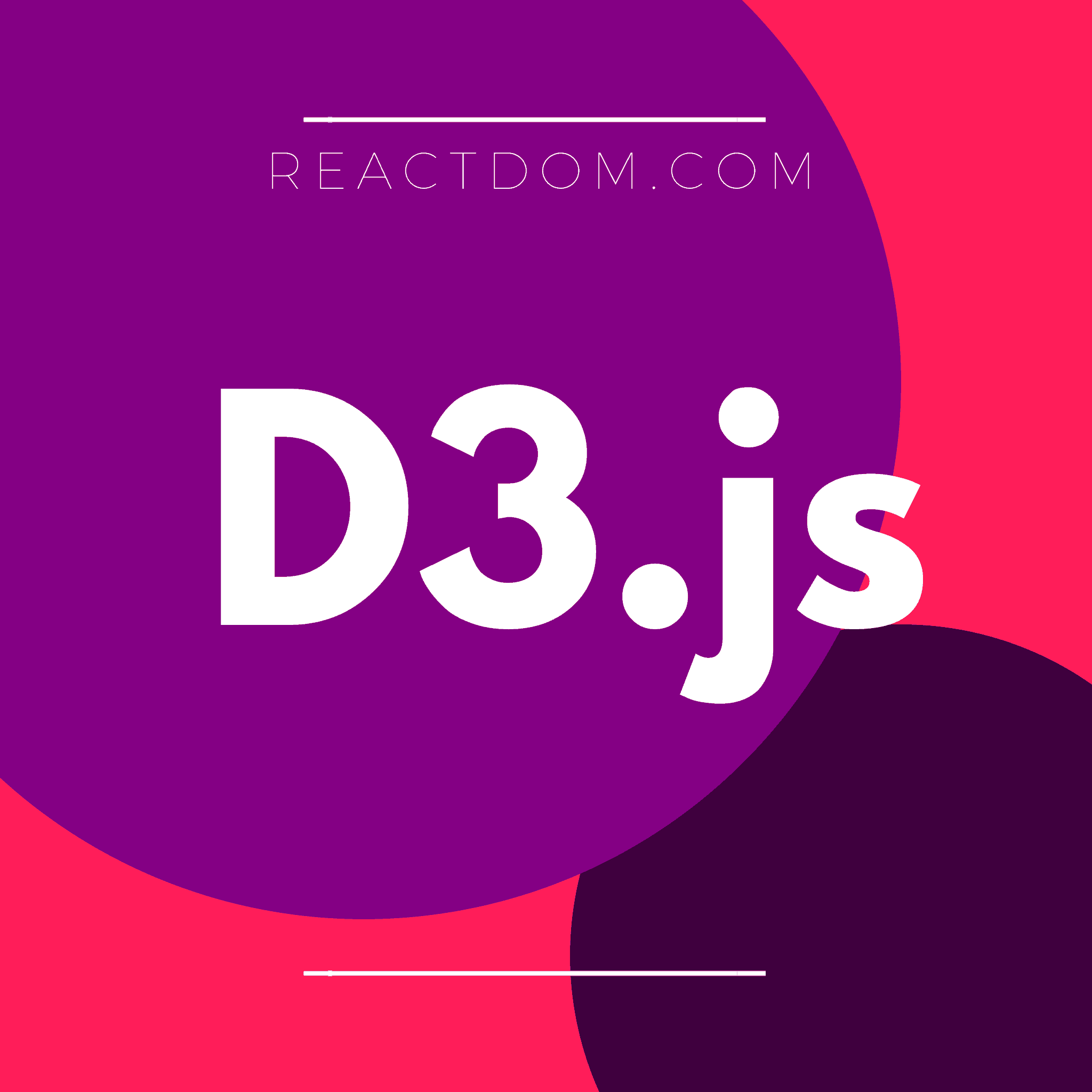 Learn D3 js: Best D3 js courses, tutorials & books 2019 – ReactDOM