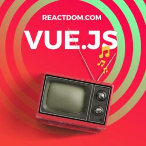 Learn Vuejs: Best Vuejs tutorials, courses & books 2019