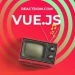 Learn Vue.js: Best Vuejs tutorials, courses & books 2019