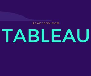 Learn Tableau: Best Tableau tutorials, courses & books 2019 – ReactDOM