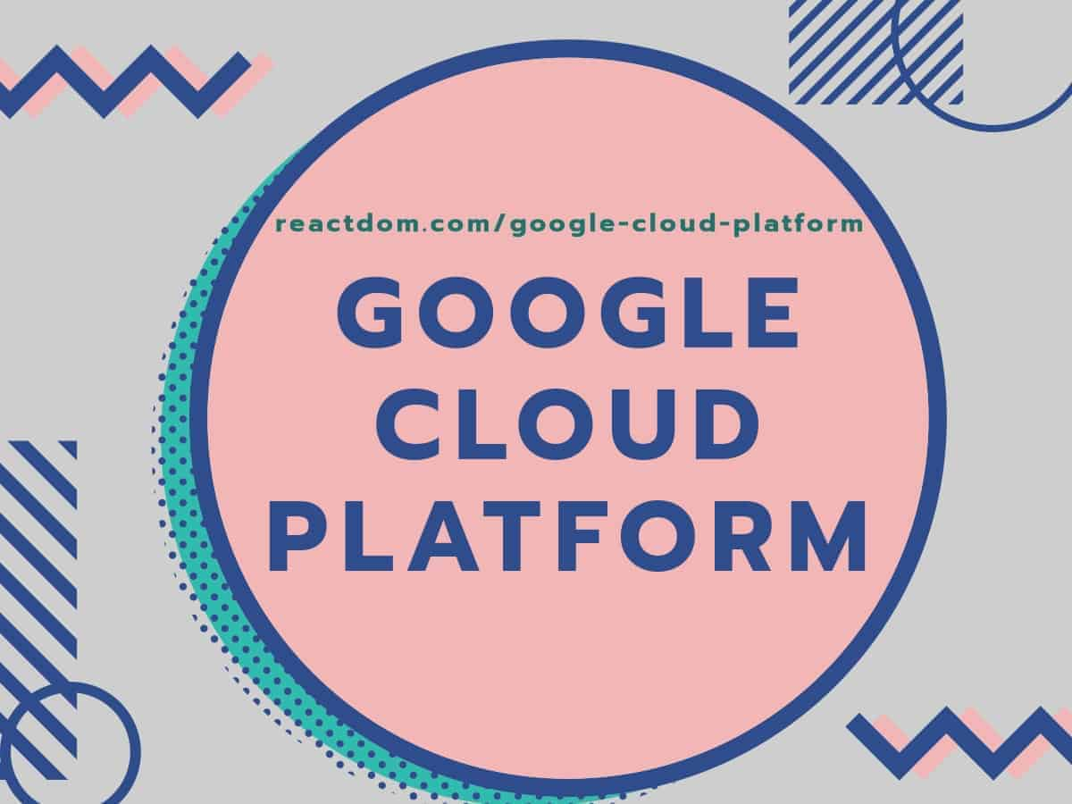 Learn Google Cloud Platform: Best Google Cloud Platform